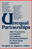Unequal Partnerships : The Political Economy of Urban Redevelopment in Postwar America, , 0813514525