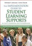 The Implementation Guide to Student Learning Supports in the Classroom and Schoolwide : New Directions for Addressing Barriers to Learning, , 1412914523