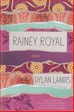 Rainey Royal, Dylan Landis, 1616954523