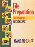 File Preparation : The Responsible Electronic Page, Against the Clock Staff, 0139214534
