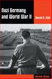 Nazi Germany and World War II, Wall, Donald D., 0534604536