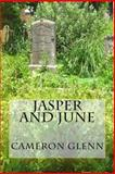 Jasper and June, Cameron Glenn, 1495214532