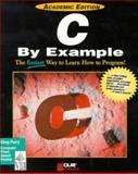 C by Example Academic Edition, Perry, Greg M., 156529453X