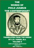 The Works of Philo Judeaus, the Contemporary of Josephus 9781892824530