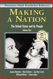 Making a Nation : The United States and Its People, Prentice Hall Portfolio Edition, Boydston, Jeanne and Cullather, Nick, 0131114530