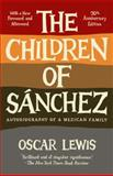 The Children of Sanchez, Oscar Lewis, 0307744531