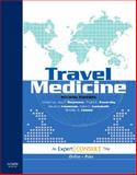 Travel Medicine : Expert Consult, Jay S. Keystone MD, Phyllis Kozarsky MD, David O Freedman MD, Hans D. Nothdurft MD, Bradley A. Connor MD, 0323034535
