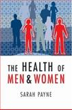 The Health of Men and Women, Payne, Sarah, 0745634532