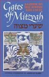 Gates of Mitzvah : Shaarei Mitzvah: A Guide to the Jewish Life Cycle, Simeon J. Maslin, 0916694534