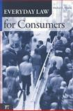 Everyday Law for Consumers, Rustad, Michael L., 1594514534