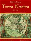 Terra Nostra, 1550-1950 : The Stories Behind Canada's Maps, Murray, Jeffrey S., 2894484534