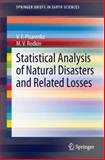 Statistical Analysis of Natural Disasters and Related Losses, Pisarenko, V. F. and Rodkin, M. V., 3319014536