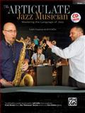 The Articulate Jazz Musician, Caleb Chapman, 073909453X