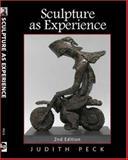 Sculpture As Experience, Judith Peck, 0896894533