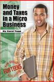Money and Taxes in a Micro Business, Carol Topp, 0982924534