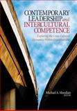 Contemporary Leadership and Intercultural Competence : Exploring the Cross-Cultural Dynamics Within Organizations, Moodian, Michael A., 1412954533