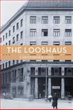 The Looshaus, Long, Christopher, 0300174535