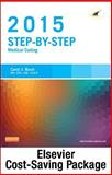 Step-By-Step Medical Coding 2015 Edition - Text, Workbook, 2015 ICD-9-CM for Hospitals, Volumes 1, 2, and 3 Professional Edition, 2015 HCPCS Professional Edition and AMA 2015 CPT Professional Edition Package, Buck, Carol J., 0323324533