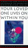 Your Lovedone Lives on Within You, Alexandra Kennedy, 042515453X