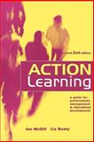 Action Learning : A Practitioner's Guide, McGill, Ian and Beaty, Liz, 0749434538