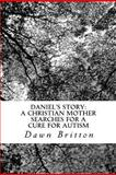 Daniel's Story, Dawn Britton, 1480194530