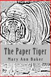 The Paper Tiger, Mary Baker, 1494984539