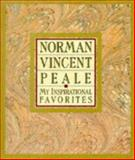 My Inspirational Favorites, Norman Vincent Peale, 0060664533