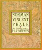 My Inspirational Favorites, Norman Vincent Peale, 0060664533