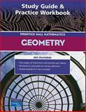 Prentice Hall Geometry : Study Guide and Practice Workbook, PRENTICE HALL, 0131254537