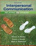 Interpersonal Communication : Relating to Others, Beebe, Steven A. and Beebe, Susan J., 0205674534