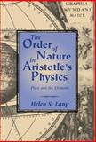 The Order of Nature in Aristotle's Physics : Place and the Elements, Lang, Helen S., 0521624533