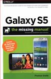 Galaxy S5: the Missing Manual, Gralla, Preston, 1491904534