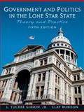 Government and Politics in the Lone Star State, Gibson, L. Tucker and Robison, Clay, 0131174533