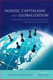 Nordic Capitalisms and Globalization : New Forms of Economic Organization and Welfare Institutions, Kristensen, Peer Hull, 0199594538