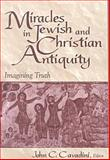 Miracles in Jewish and Christian Antiquity 9780268034535