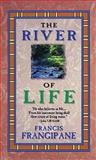 The River of Life, Francis Frangipane, 0883684535