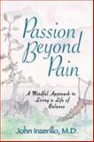 Passion Beyond Pain, John Inzerillo, 0893344532