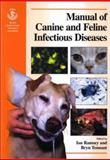 Manual of Canine and Feline Infectious Diseases, , 0905214536