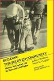 Building the Beloved Community : Maurice McCrackin's Life for Peace and Civil Rights, Blackburn, Judith A., 1412094534