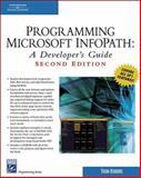 Programming Microsoft InfoPath, Thomas Robbins, 1584504536
