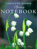 Carolyne Roehm's Spring Notebook, Carolyne Roehm, 0060194537