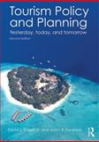 Tourism Policy and Planning : Yesterday, Today, and Tomorrow, Edgell Sr, David L. and Swanson, Jason, 0415534534