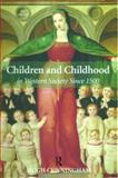 Children and Childhood in Western Society Since 1500 9780582784536