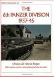 The 6th Panzer Division 1937-45, Helmut Ritgen, 0850454530