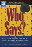 Who Says, Carol L. Birch and Melissa A. Heckler, 0874834538