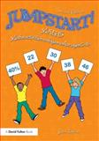 Jumpstart! Maths : Maths Activities and Games for Ages 5-14, Taylor, John, 1138784532