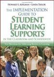 The Implementation Guide to Student Learning Supports in the Classroom and Schoolwide