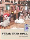 Shear Hard Work, Riseborough, Hazel, 186940453X
