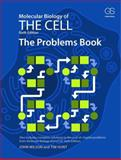 Molecular Biology of the Cell 6E - the Problems Book 6th Edition