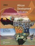 African Development Indicators, 2003 : Drawn from the World Bank Africa Database, World Bank, 0821354531